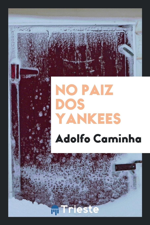 No paiz dos yankees (Portuguese Edition) pdf epub