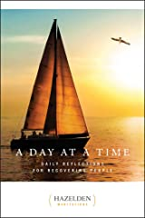 A Day at a Time: Daily Reflections for Recovering People (Hazelden Meditations) Kindle Edition
