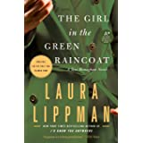 The Girl in the Green Raincoat: A Tess Monaghan Novel (Tess Monaghan Novel, 11)