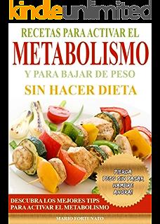 Recetas para hacer la dieta del metabolismo acelerado