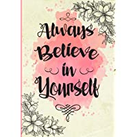 Always Believe in Yourself: 2019 Pink Diary with Inspirational Quotes (Gifts for Her)