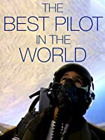 The Best Pilot in the World (English Subtitled)