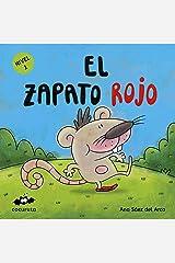 EL ZAPATO ROJO (NIVEL 1): Texto a partir de 3 años / Ilustraciones: Colorear dibujos sencillos con líneas gruesas. A partir de 3 años / adultos para hacer ... ILÚSTRALO TÚ MISMO) (Spanish Edition) Kindle Edition