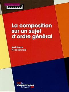 Composition sur un sujet dordre general - édition 2015 (la) (Formation