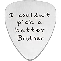 Guitar Pick Brother Gifts Birthday Family Best Friend Friendship - I Couldn't Pick A Better Brother Stainless Steel (Silver)