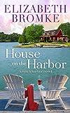 House on the Harbor: A Birch Harbor Novel