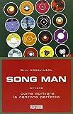 Song man ovvero come scrivere la canzone perfetta