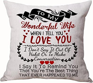 Best Anniversary Gifts For Lover Wife Nordic Sweet Warm Sayings To My Wonderful Wife When I Tell You I Love You Cotton Linen Decorative Throw Pillow ...