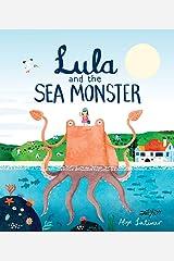Lula and the Sea Monster Kindle Edition