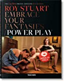 Roy Stuart. The Leg Show Photos: Embrace Your Fantasies, Power Play (Fotografia)