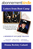 Letters from Boot Camp: A Memoir of Navy Basic Training (English Edition)