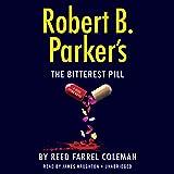 Robert B. Parker's The Bitterest Pill (A Jesse Stone Novel)
