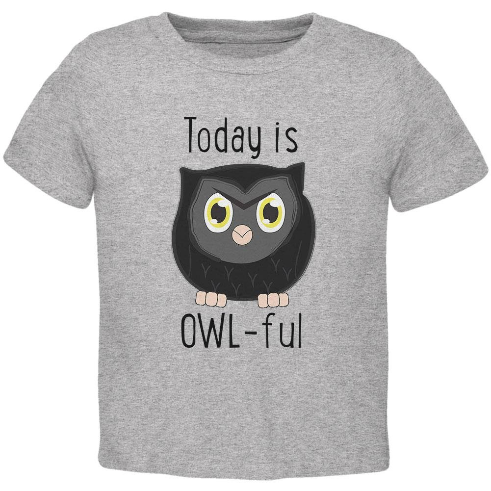 Old Glory Owl Today Is Owful Awful Funny Pun Toddler T Shirt