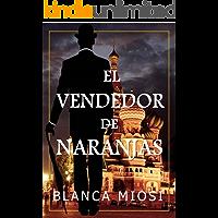 El vendedor de naranjas (Spanish Edition) book cover