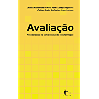 Avaliação: metodologias no campo da saúde e da formação
