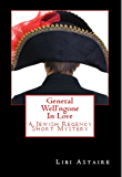 General Well'ngone In Love (Jewish Regency Mystery Stories Book 2)