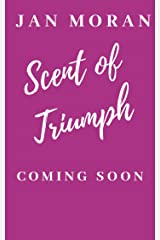 The Perfumer : Scent of Triumph - A Novel of Perfume and Passion Kindle Edition