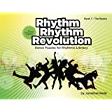 Rhythm Rhythm Revolution - Dance Puzzles for Rhythmic Literacy, Book 1 - The Basics
