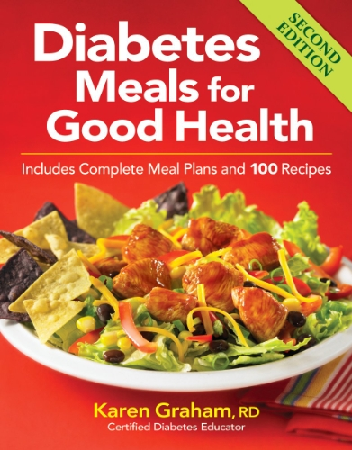 ood Health: Includes Complete Meal Plans and 100 Recipes (Diabetes Meal)