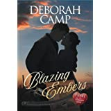 Blazing Embers (Pride and Passion Book 1)