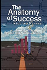 The Anatomy of Success by Nicolas Darvas (the Author of How I Made $2,000,000 in the Stock Market) Paperback