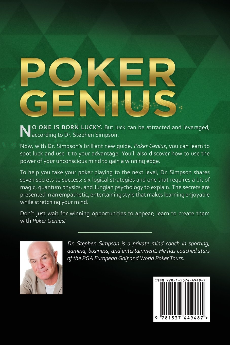 Poker Genius The Secrets Of The Champions Simpson Dr Stephen 9781537449487 Amazon Com Books