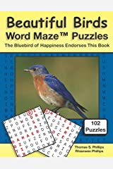 Beautiful Birds Word Maze Puzzles: The Bluebird of Happiness Endorses This Book (Animal Word Maze Puzzle Book) Paperback