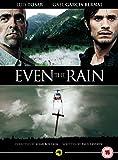 Even the Rain [DVD]