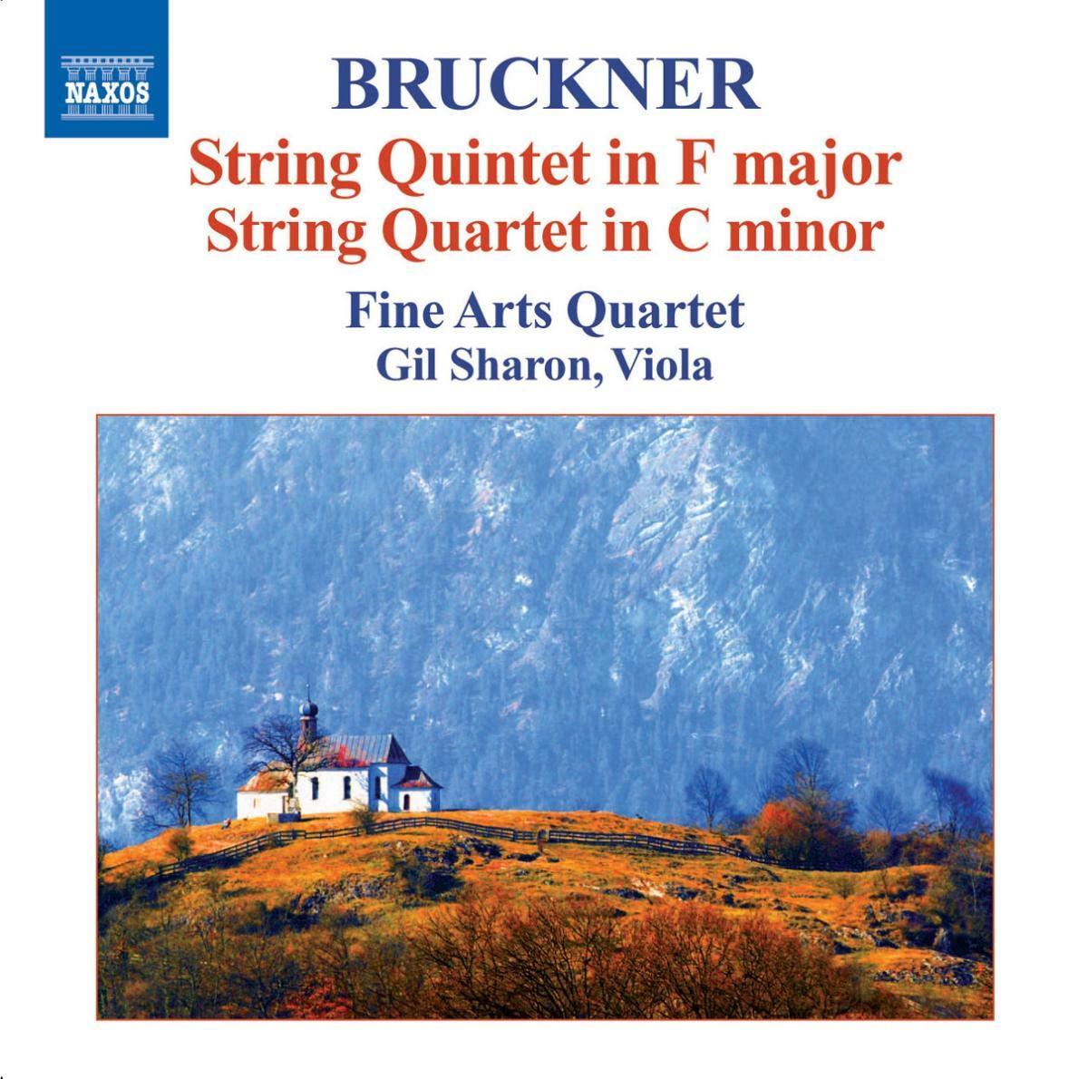 Bruckner: String QUINTET in F Major; String Quartet in C minor