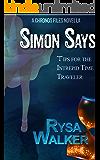 Simon Says: Tips for the Intrepid Time Traveler: The CHRONOS Files 3.5