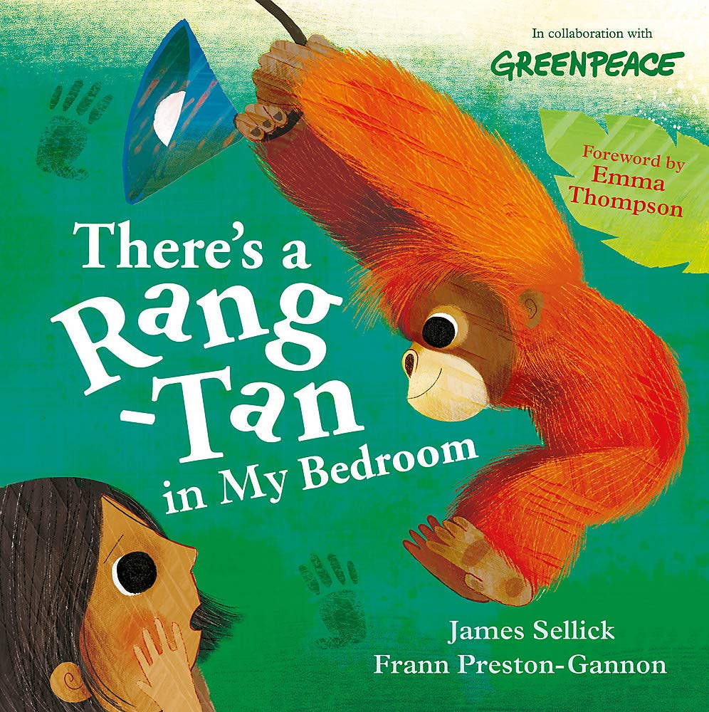 There's a Rang-Tan in My Bedroom: Amazon.co.uk: Sellick, James,  Preston-Gannon, Frann: 9781526362087: Books