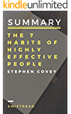 Summary: The 7 Habits Of Highly Effective People by Stephen R.Covey - More knowledge in less time