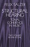Structural Hearing: Tonal Coherence in Music (Dover Books on Music)