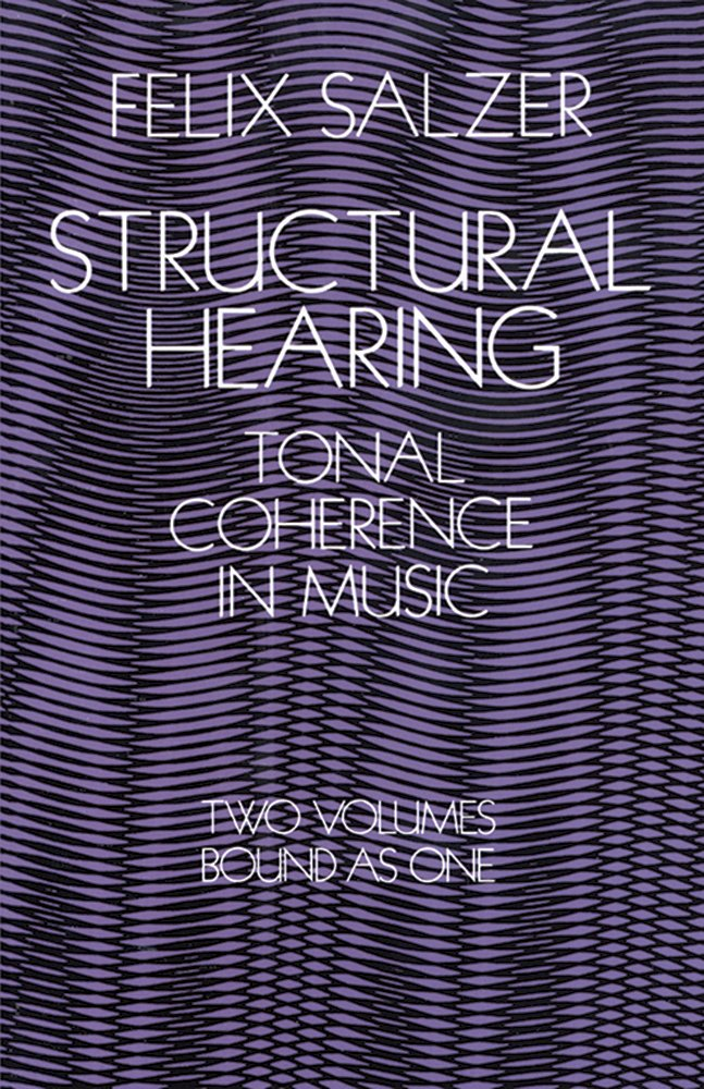 Structural hearing tonal coherence in music dover books on music structural hearing tonal coherence in music dover books on music amazon felix salzer 9780486222752 books fandeluxe Images