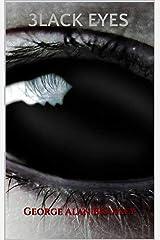 3 Black Eyes: A Short Story Trilogy Kindle Edition