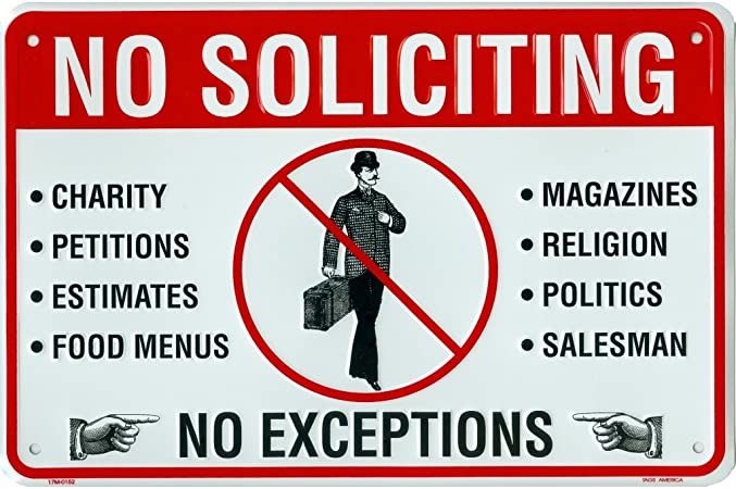 "No Soliciting No Exceptions Aluminum Metal Sign 8/"" x 12/"""