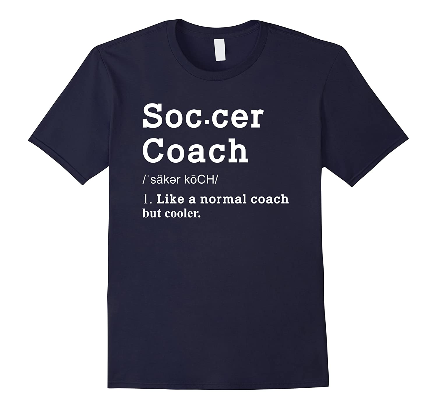 Soccer Coach Funny Definition Shirt Soccer Coach Gifts-TD