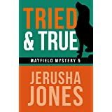 Tried & True (Mayfield Mystery Series Book 5)