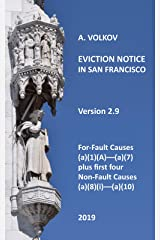 Eviction Notice in San Francisco: Version 2. For-Fault Evictions 37.9(a)(1)(A)–(a)(7) and first four Non-Fault Evictions (a)(8)(i)–(a)(10) Kindle Edition