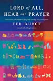 Lord of All, Hear Our Prayer, Second Edition: Intercessions and Meditations for Public Worship and Private Prayer