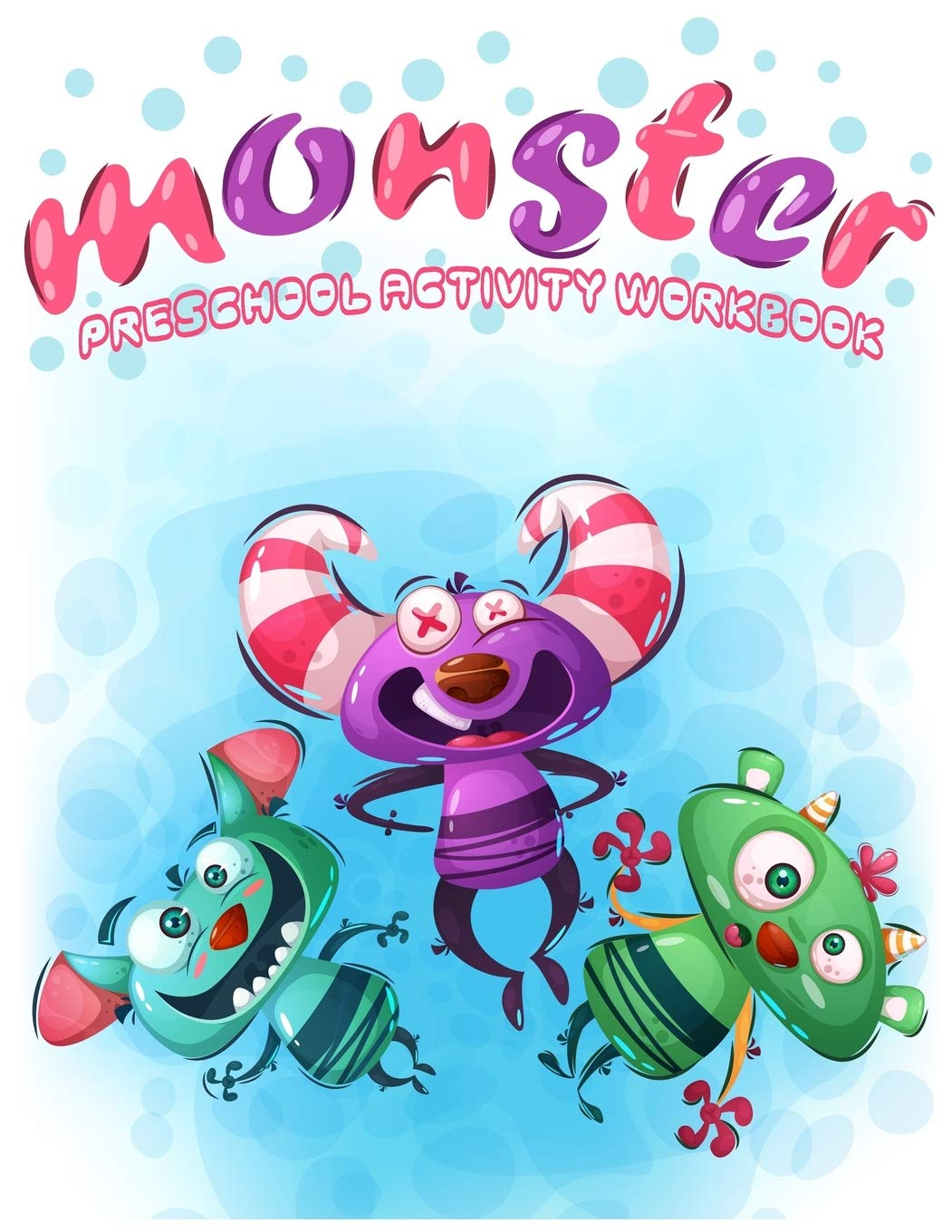 Monsters Preschool Activity Workbook Fun Games And Activities To Support Toddlers Kindergarten Pre K To First Grade Math Skills And Number Writing Practice Books Zazi 9781671326651 Amazon Com Books