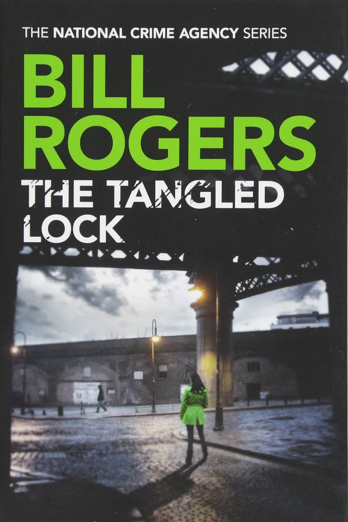 The Tangled Lock (The National Crime Agency) ebook