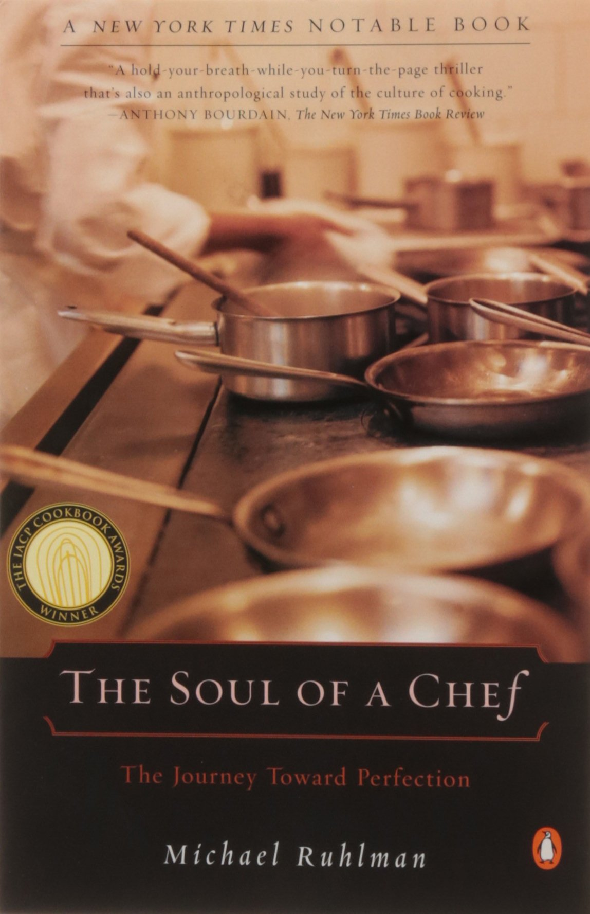 the soul of a chef the journey toward perfection michael ruhlman