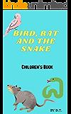 Bird, Rat and the Snake: Children's book