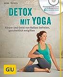 Detox mit Yoga (mit CD): Körper und Geist von Ballast befreien, ganzheitlich entgiften (GU Multimedia Körper, Geist & Seele)