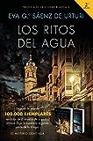 Los ritos del agua: Trilogía de La Ciudad Blanca 2 (Spanish Edition)