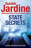 State Secrets (Bob Skinner series, Book 28): A terrible act in the heart of Westminster. A tough-talking cop faces his most challenging investigation...