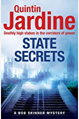 State Secrets (Bob Skinner series, Book 28): A terrible act in the heart of Westminster. A tough-talking cop faces his most challenging investigation... Hardcover