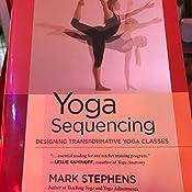 Amazon.com: Yoga Sequencing: Designing Transformative Yoga ...