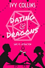 Dating & Dragons (Dating & Dragons by Ivy Collins Book 1) Kindle Edition